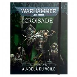 Pack de Missions de Croisade: Au-delà du Voile (Français)